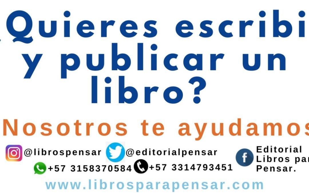 ¿Quieres escribir y publicar un libro?