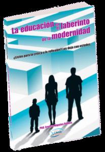 Portada La-educacion-en-el-laberinto-de-la-modernidad